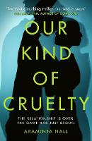Our Kind of Cruelty: The most...
