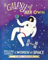A Galaxy of Her Own: Amazing Stories...