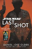Star Wars: Last Shot: A Han and Lando...