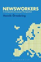 Newsworkers: A Comparative European...