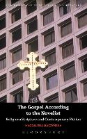 The Gospel According to the Novelist:...