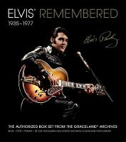 Elvis Remembered: 1935 - 1977
