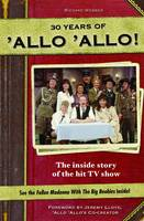 Allo Allo 30th Anniversary: the ...