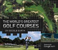 The World's Greatest Golf Courses on...