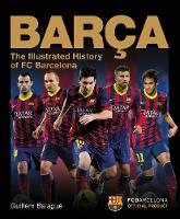Barca: The Official Illustrated...