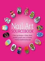 Nail art sourcebook: Over 500 Designs