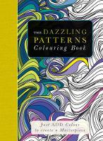 The Dazzling Patterns Colouring Book:...