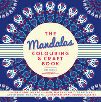 The Mandalas Colouring & Craft Book