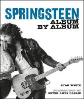 Springsteen: Album by Album
