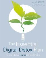 The Essential Digital Detox Plan