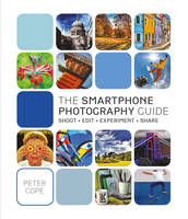 Smart Phone Photography Guide
