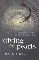 Diving for Pearls: The Wise Woman's...