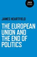 The European Union and the End of...
