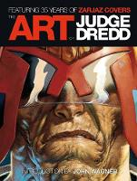 The Art of Judge Dredd: Featuring 35...
