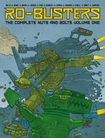 The Ro-Busters the Complete Nuts and...