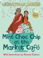 Mint Choc Chip at the Market Cafe