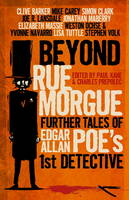 Beyond Rue Morgue: Further Tales of...