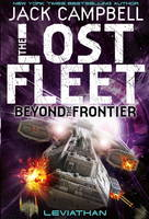 The Lost Fleet: Beyond the Frontier -...