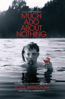 Much Ado About Nothing: A Film by ...