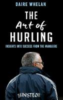 The Art of Hurling:: Insights into...