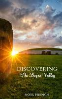 Discovering the Boyne Valley