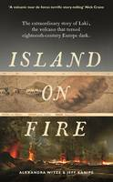 An Island on Fire: The Extraordinary...