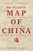 Mr Selden's Map of China: The Spice...