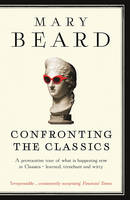 Confronting the Classics: Traditions,...