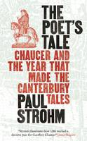 The Poet's Tale: Chaucer and the Year...