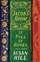 Jacob's Room is Full of Books: A Year...