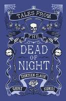 Tales from the Dead of Night: ...