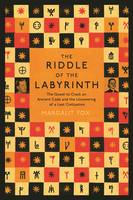 Riddle of the Labyrinth: The...