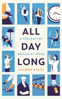 All Day Long: A Portrait of Britain ...
