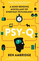 Psy-Q: A Mind-Bending Miscellany of...