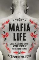 Mafia Life: Love, Death and Money at...
