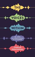 The Voices Within: The History and...