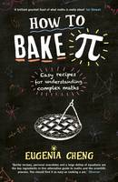 How to Bake Pi: Easy Recipes for...
