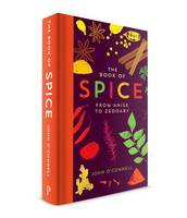 Book of Spice: From Anise to Zedoary