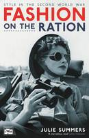 Fashion on the Ration: Style in the...