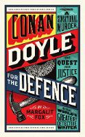 Conan Doyle for the Defence: A...