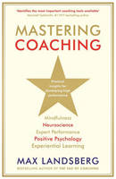 Mastering Coaching: Practical ...