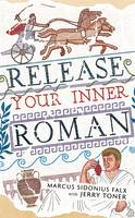 Release Your Inner Roman by Marcus...