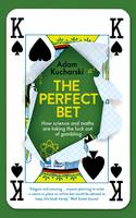 The Perfect Bet: How Science and ...