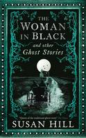 The Woman in Black and Other Ghost...