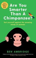 Are You Smarter Than a Chimpanzee?:...