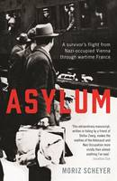 Asylum: A Survivor's Flight from...