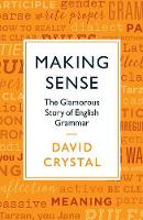 Making Sense: The Glamorous Story of...
