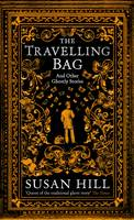 The Travelling Bag: And Other Ghostly...