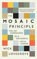 Mosaic Principle: The Six Dimensions...