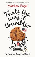 That's The Way It Crumbles: The...
